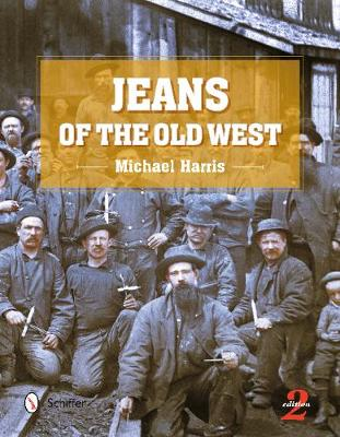 Jeans of the Old West by Michael Harris