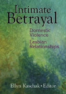 Intimate Betrayal by Ellyn Kaschak
