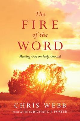 Fire of the Word by Chris Webb