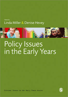 Policy Issues in the Early Years by Linda Miller