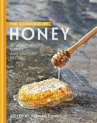 The Goodness of Honey by Hannah Coughlin
