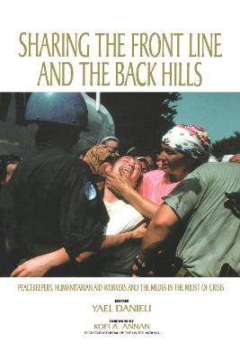Sharing the Front Line and the Back Hills by Yael Danieli