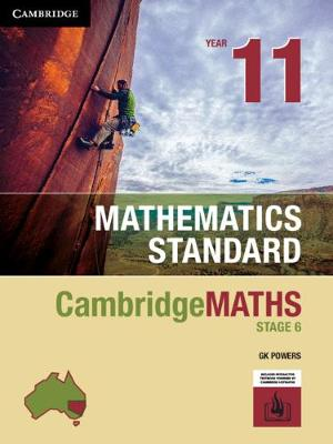 Cambridge Maths Stage 6 NSW Standard Year 11 by Gregory Powers
