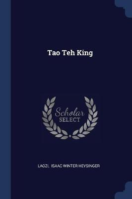 Tao Teh King by Laozi