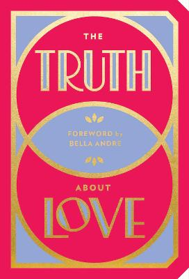 The Truth About Love by Abrams Noterie