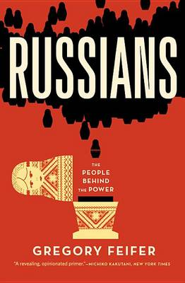 Russians by Gregory Feifer