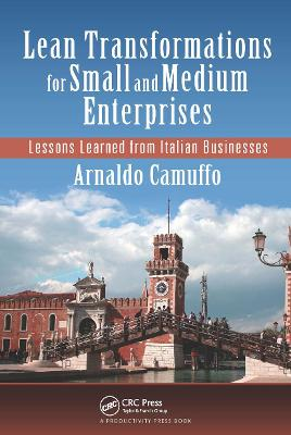 Lean Transformations for Small and Medium Enterprises by Arnaldo Camuffo