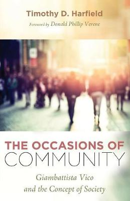 The Occasions of Community by Timothy D Harfield