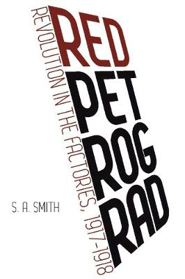 Red Petrograd by S. A. Smith