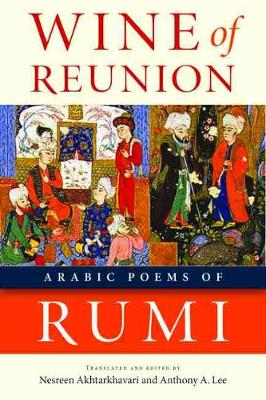 Wine of Reunion by Rumi