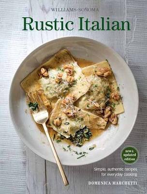 Rustic Italian by Domenica Marchetti