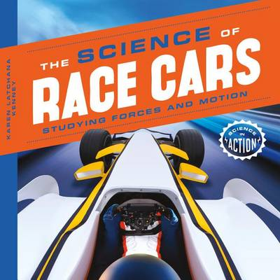 Science of Race Cars by Karen Latchana Kenney