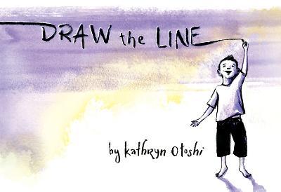 Draw the Line by Kathryn Otoshi