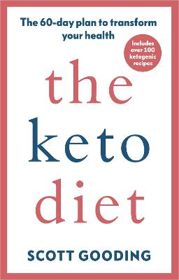 The Keto Diet: A 60-day protocol to boost your health book