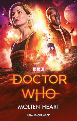 Doctor Who: Molten Heart by Una McCormack