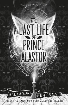 Prosper Redding: The Last Life of Prince Alastor: Book 2 by Alexandra Bracken