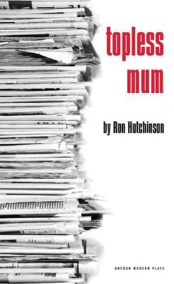 Topless Mum by Ron Hutchinson