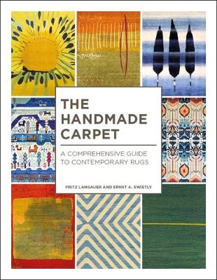 The Handmade Carpet: A Comprehensive Guide to Contemporary Rugs by Fritz Langauer