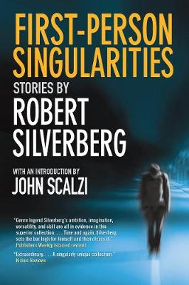 First-Person Singularities by Robert Silverberg