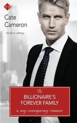 Billionaire's Forever Family by Cate Cameron