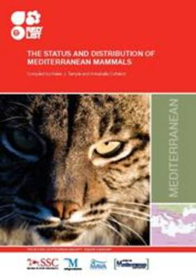 The Status and Distribution of Mediterranean Mammals by Helen J. Temple