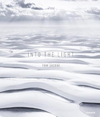 Into the Light by Tom Jacobi