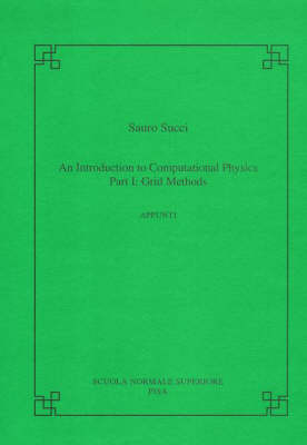 introduction to computational physics by Sauro Succi