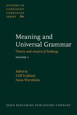 Meaning and Universal Grammar by Cliff Goddard