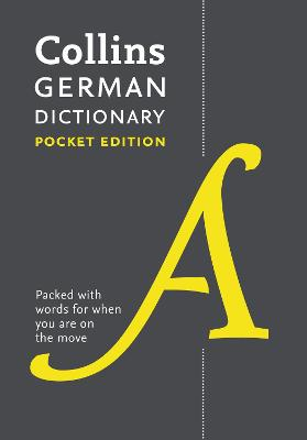 Collins German Dictionary Pocket Edition by Collins Dictionaries