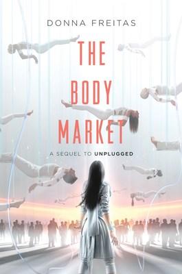 The Body Market by Donna Freitas