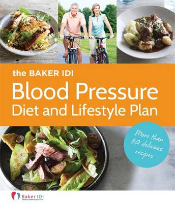 Baker Idi Blood Pressure Diet And Lifestyle Plan book