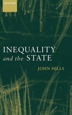 Inequality and the State by John Hills