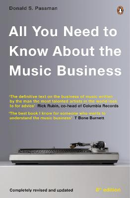All You Need to Know About the Music Business by Donald S. Passman