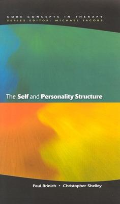 The Self And Personality Structure by Paul Brinich