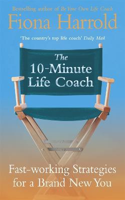 10-Minute Life Coach by Fiona Harrold