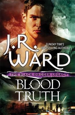 Blood Truth by J. R. Ward