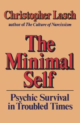 The Minimal Self by Christopher Lasch