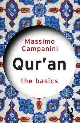 The Qur'an: The Basics by Massimo Campanini