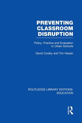 Preventing Classroom Disruption by Professor David Coulby