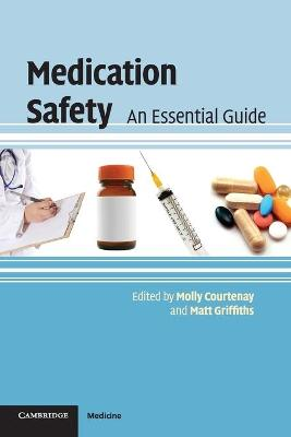 Medication Safety by Molly Courtenay
