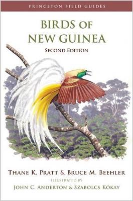 Birds of New Guinea by Thane K. Pratt