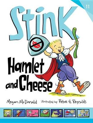 Stink: Hamlet and Cheese by McDonald Megan