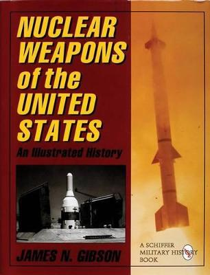 Nuclear Weapons of the United States book