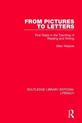 From Pictures to Letters by Ellen Walpole