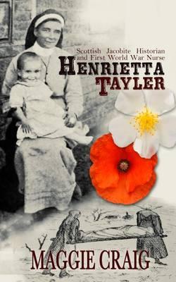 Henrietta Tayler by Maggie Craig