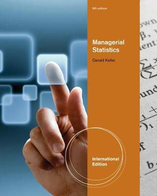 Managerial Statistics, International Edition (with Online Content Printed Access Card) by Gerald Keller