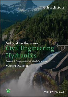Nalluri And Featherstone's Civil Engineering Hydraulics by Martin Marriott