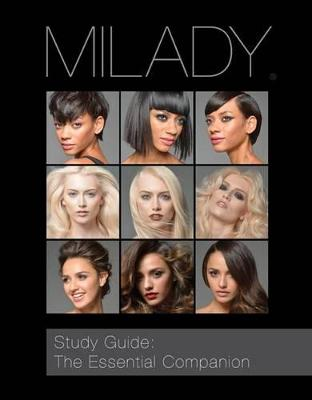 Study Guide: The Essential Companion for Milady Standard Cosmetology by Milady