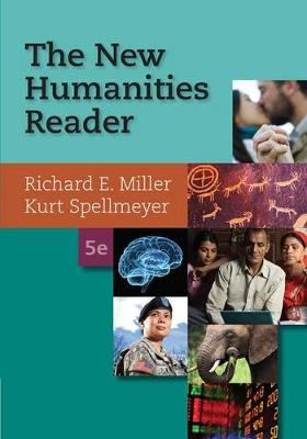 New Humanities Reader (with 2016 MLA Update Card) by Professor Richard Miller