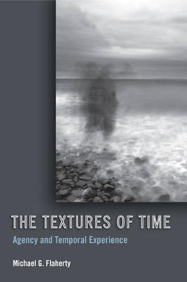 The Textures of Time by Michael G. Flaherty